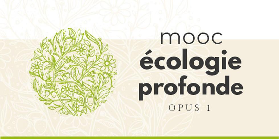 MOOC Introduction à l'Ecologie profonde