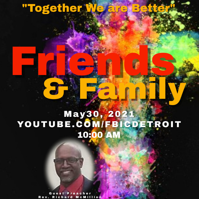 Friends and Family Day Service