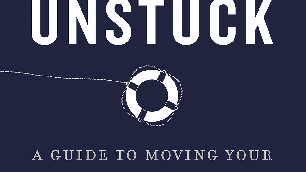 Getting Unstuck: A Guide to Moving Your Career Forward