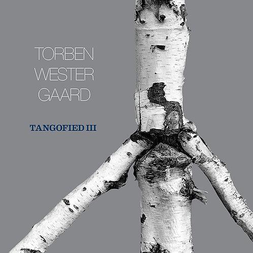 "【Torben Westergaard ""Tangofied III""】トーベン・ヴェスタゴー『タンゴファイド III』"