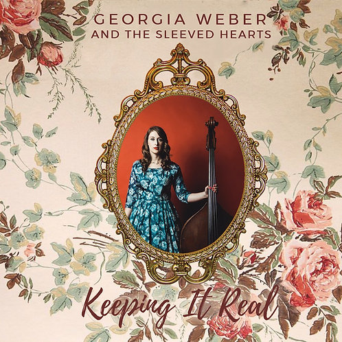 "【Georgia Weber & The Sleeved Hearts ""Keeping It Real""】ジョージア・ウェバー『キーピング・イット・リアル』"