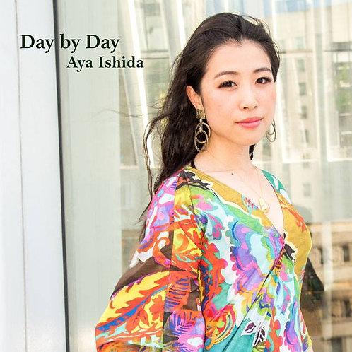 "【Aya Ishida ""Day by Day""】石田彩『デイ・バイ・デイ』"