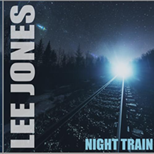 """【Lee Jones """"Night Train""""】リー・ジョーンズ『ナイト・トレイン』"""