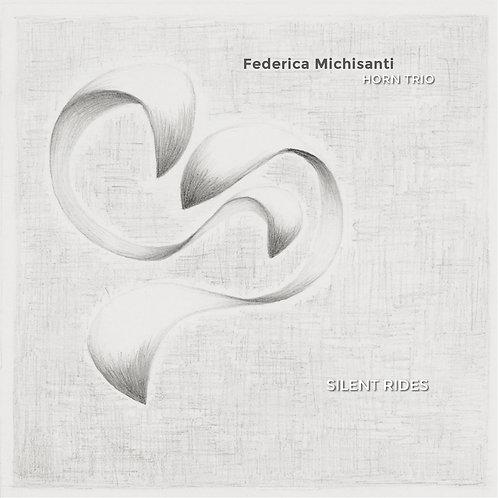 """【Federica Michisanti """"Silent Rides""""】フェデリカ・ミチサンティ・ホーン・トリオ『サイレント・ライズ』"""