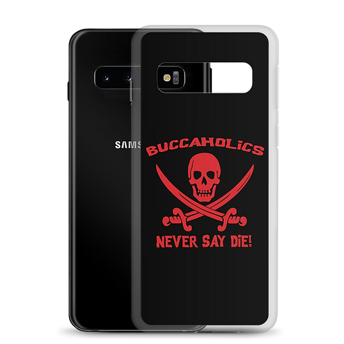 Buccaholics Never Say Die Samsung Case
