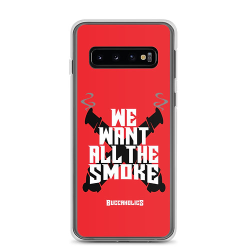 Buccaholics We Want All The Smoke Samsung Case