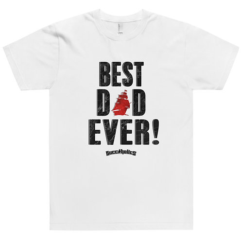 Best Dad Ever T-Shirt Black Letters