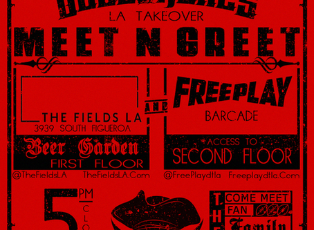 L.A. TAKEOVER ANNOUNCEMENT!!! THE SATURDAY NIGHT MEET/GREET/EAT/DRINK/PLAY PARTY!!!