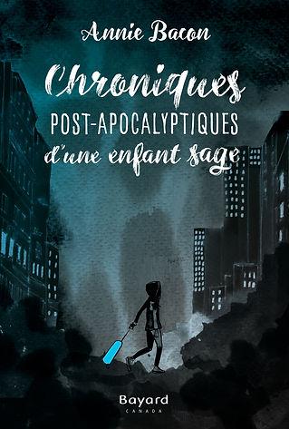 Chroniques post-apocalyptiques d'une enfant sage