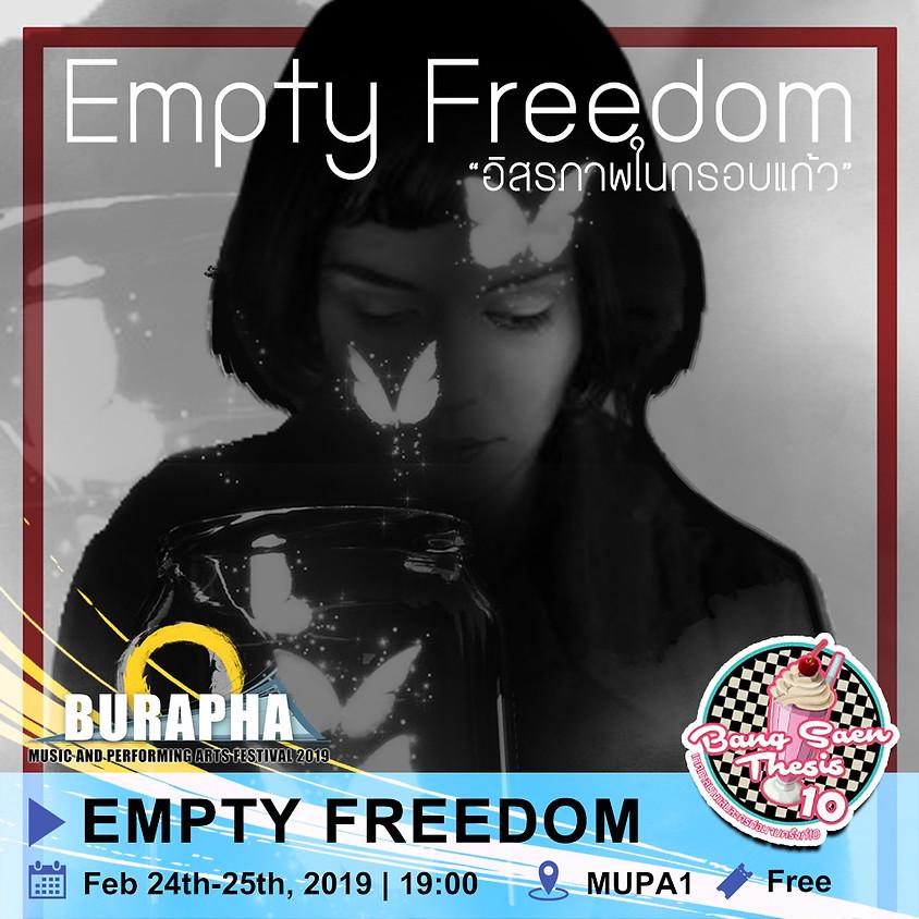 Empty Freedom (อิสรภาพในกรอบแก้ว)
