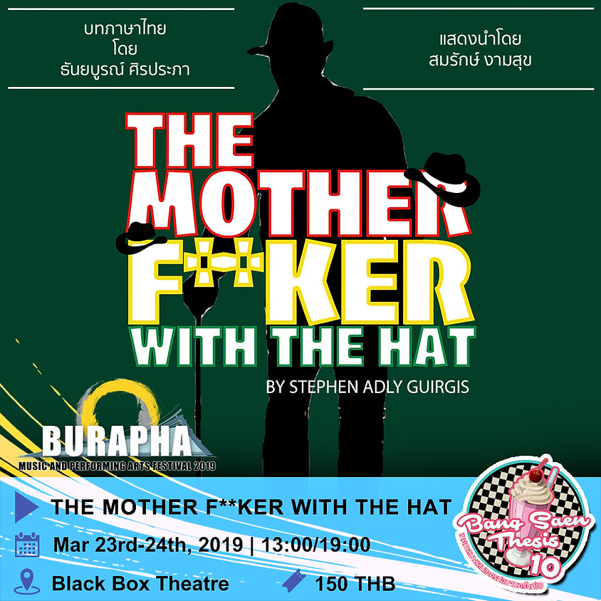 The Mother f**ker with The Hat