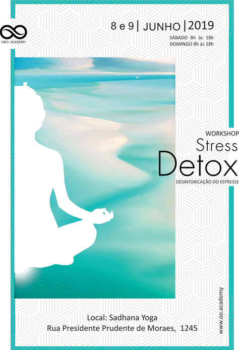 Workshop Stress Detox - 8 e 9.junho