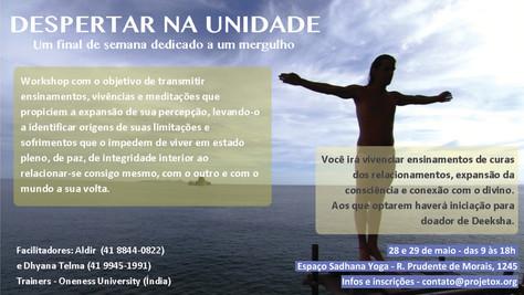 """Workshop """"Despertar na Unidade"""" - 28 e 29/maio"""