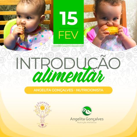 Bate-papo sobre Introdução Alimentar - 15.fevereiro