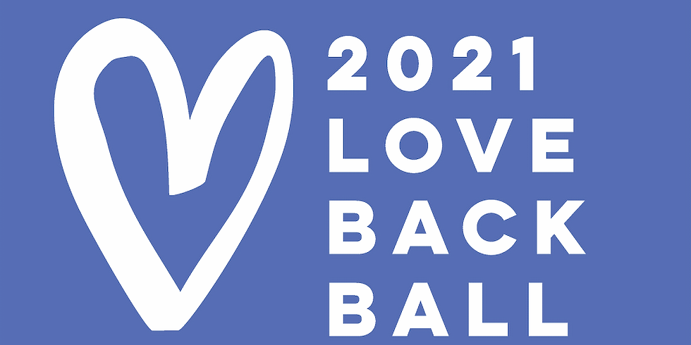 The 2021 Love Back Ball
