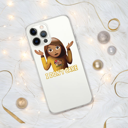 I Don't Care, iPhone Case