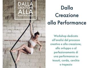 """""""Dalla Creazione alla Performance"""""""
