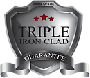 Triple iron clad guarantee