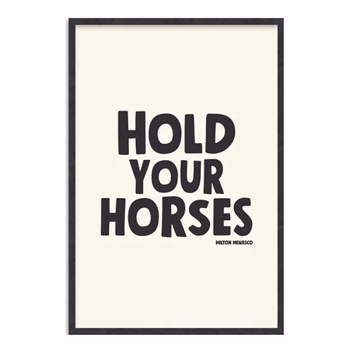 'HOLD YOUR HORSES' Digital Art Print