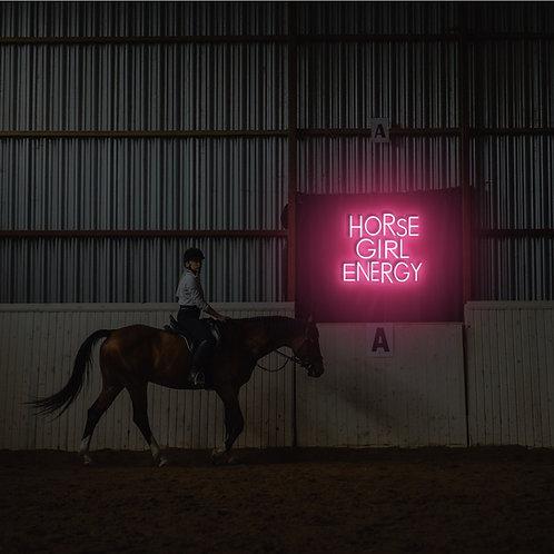 'HORSE GIRL ENERGY' ™ Neon Sign