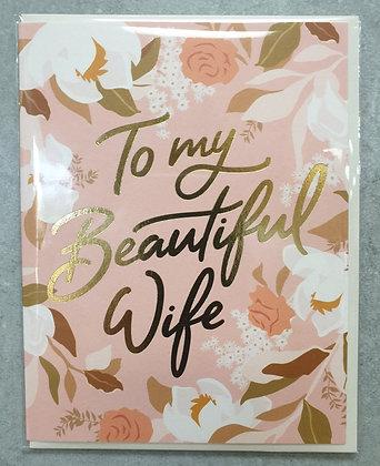 To My Beautiful Wife Card