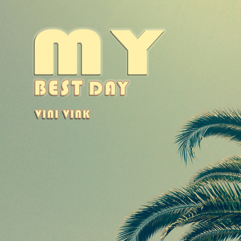 My Best Day - Vini Vink