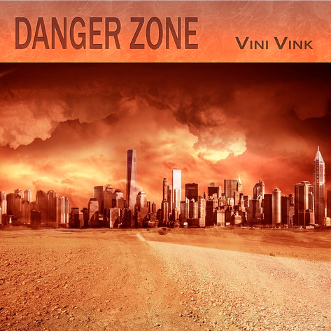 Danger Zone - Vini Vink