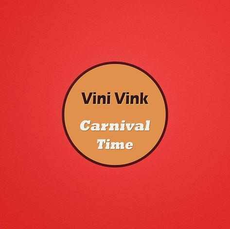 Carnival Time - Vini Vink