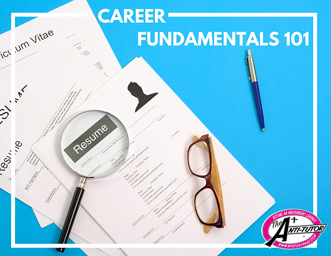 Bridge to College: Career Fundamentals 101