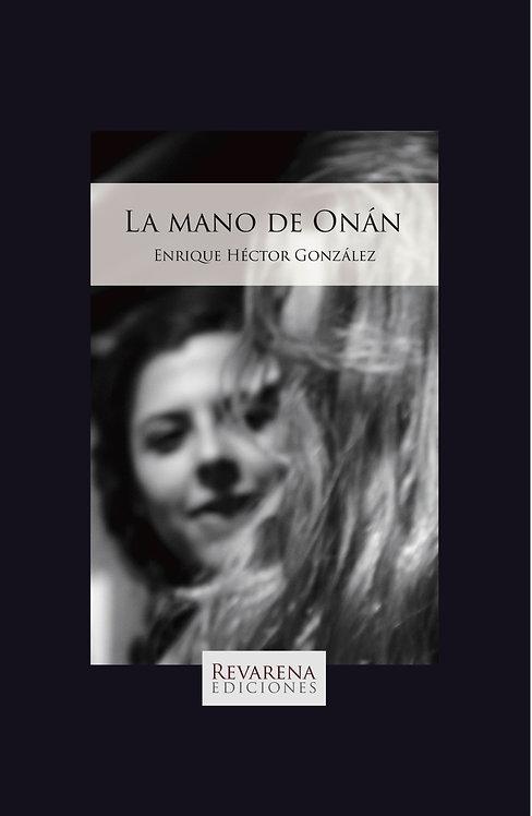 La mano de Onán, de Enrique Héctor González