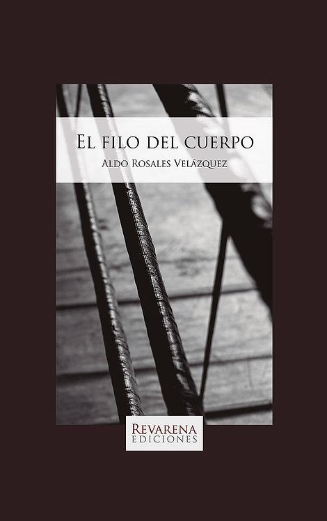 El filo del cuerpo, de Aldo Rosales Velázquez
