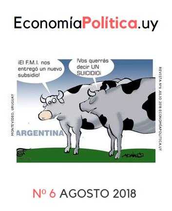 REVISTA EconomíaPolítica.uy Nº6 AGOSTO 2018