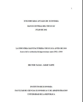 LA INDUSTRIA MANUFACTURERA URUGUAYA ANTES DE 1930