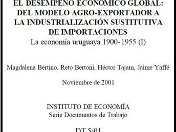 EL DESEMPEÑO ECONÓMICO GLOBAL: DEL MODELO AGRO-EXPORTADOR A LA INDUSTRIALIZACIÓN SUSTITUTIVA DE IMPO