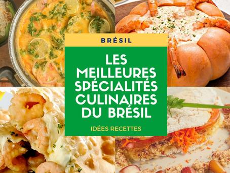 Les Meilleures Spécialités Culinaires Brésiliennes à tester !