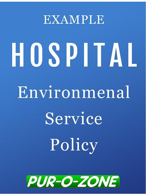 Example Hospital Environmental Service Policy
