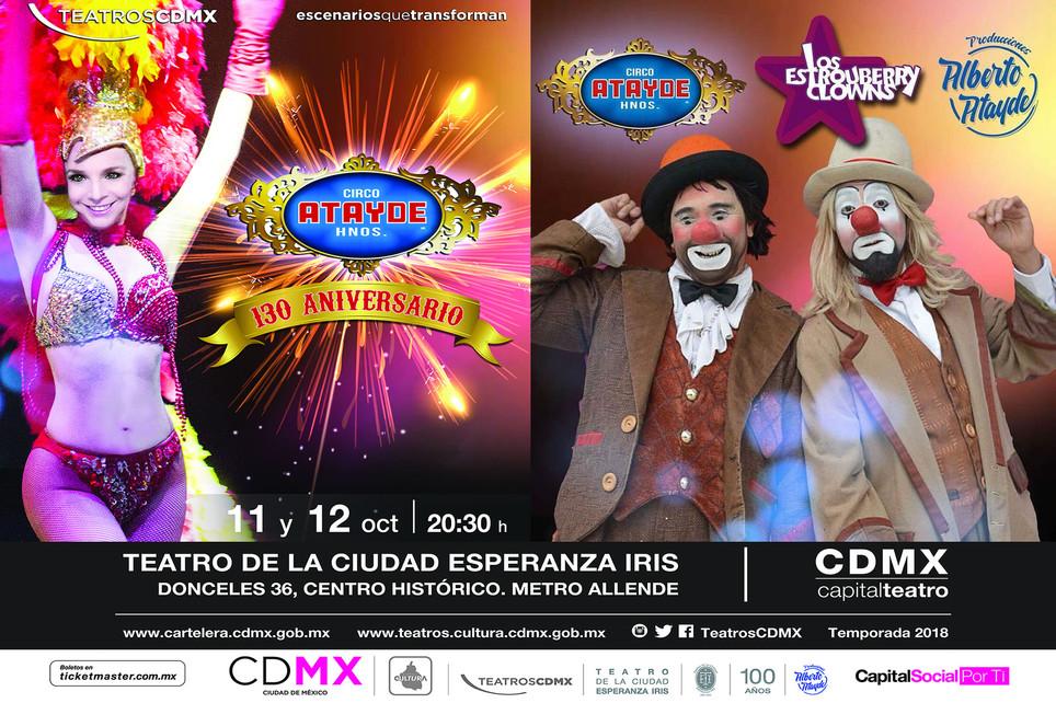 Los Estrouberry Clowns / 130º Aniversario del único y original Circo Atayde Hnos.