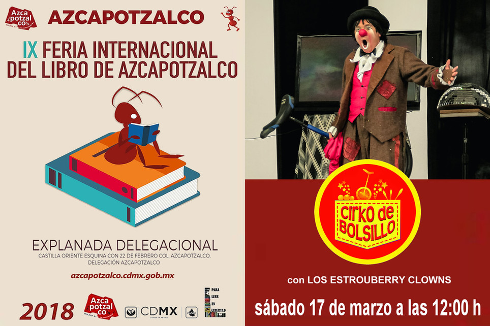 Cirko de Bolsillo / IX Feria Internacional del Libro Azcapotzalco 2018