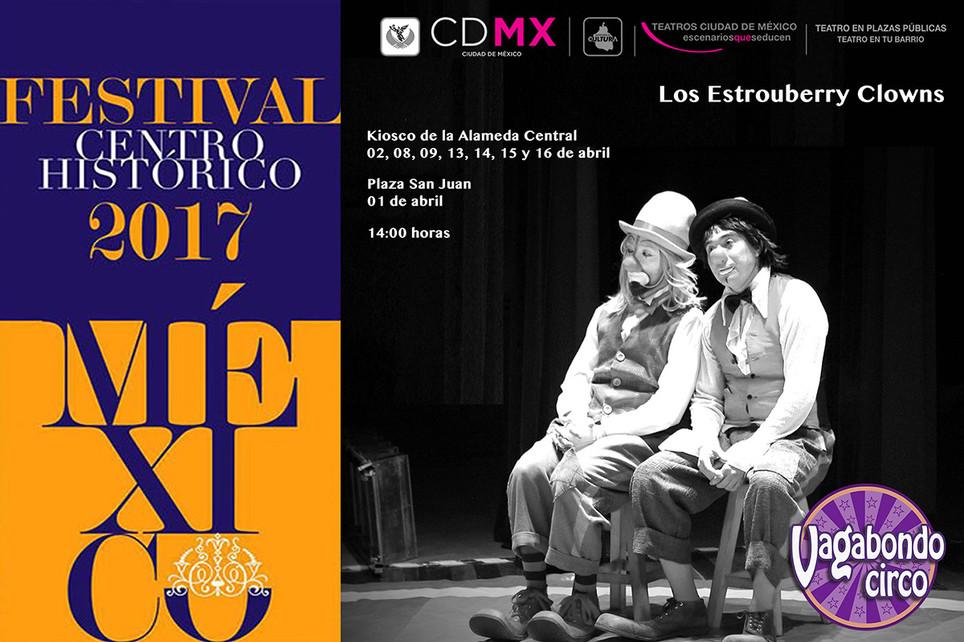 Vagabondo Circo / 33º Festival del Centro Histórico de la Ciudad de México 2017