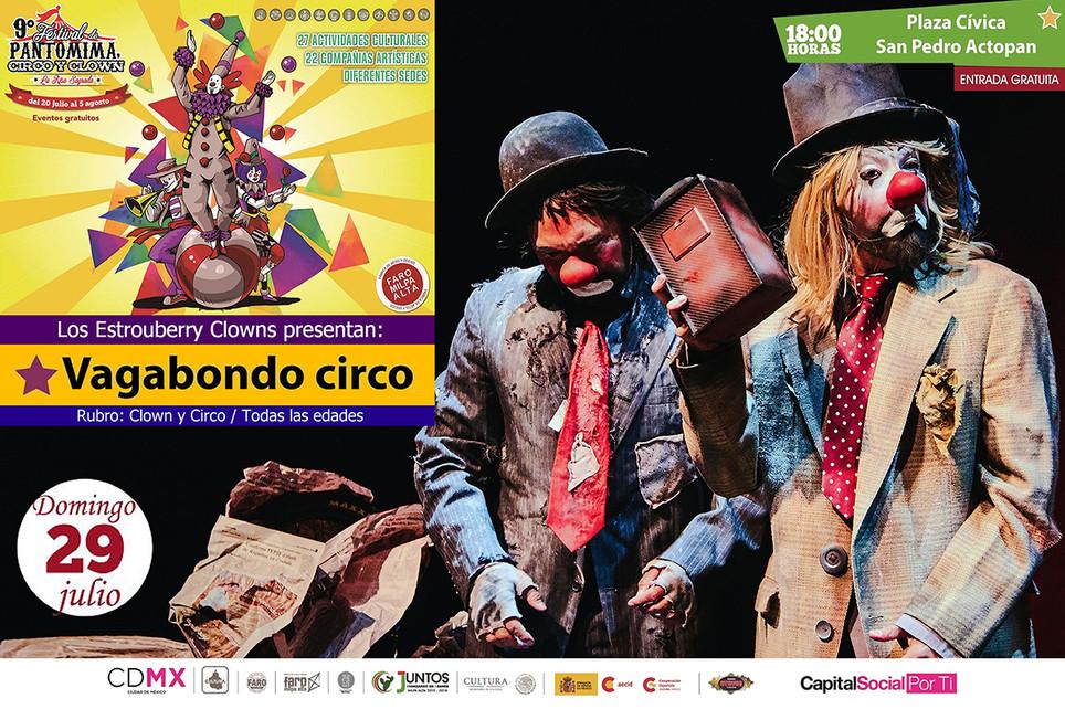Vagabondo Circo / 9º Festival de Pantomima, Circo y Clown del Faro Milpa Alta
