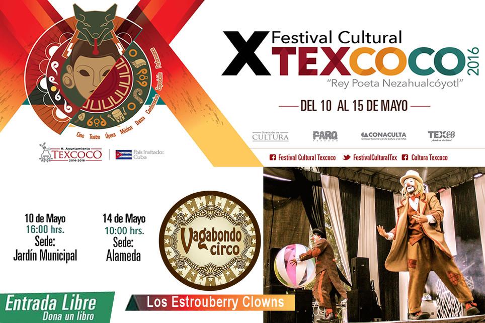 Vagabondo Circo / X Festival Cultural Texcoco 2016
