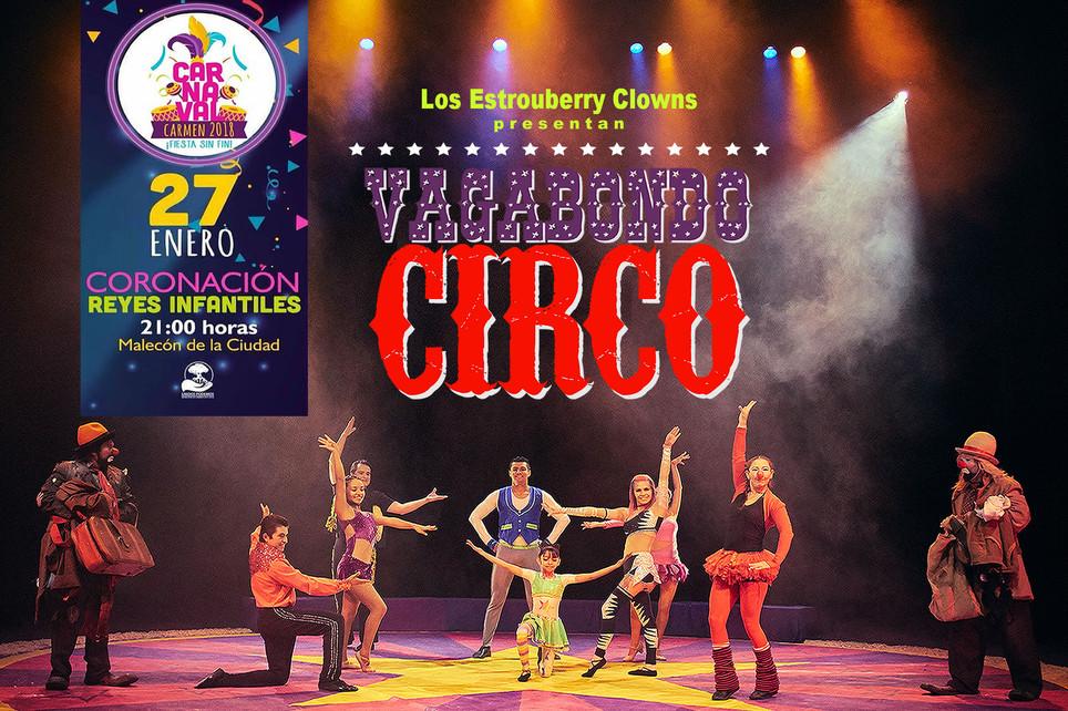 Vagabondo Circo / Carnaval de Ciudad del Carmen 2018