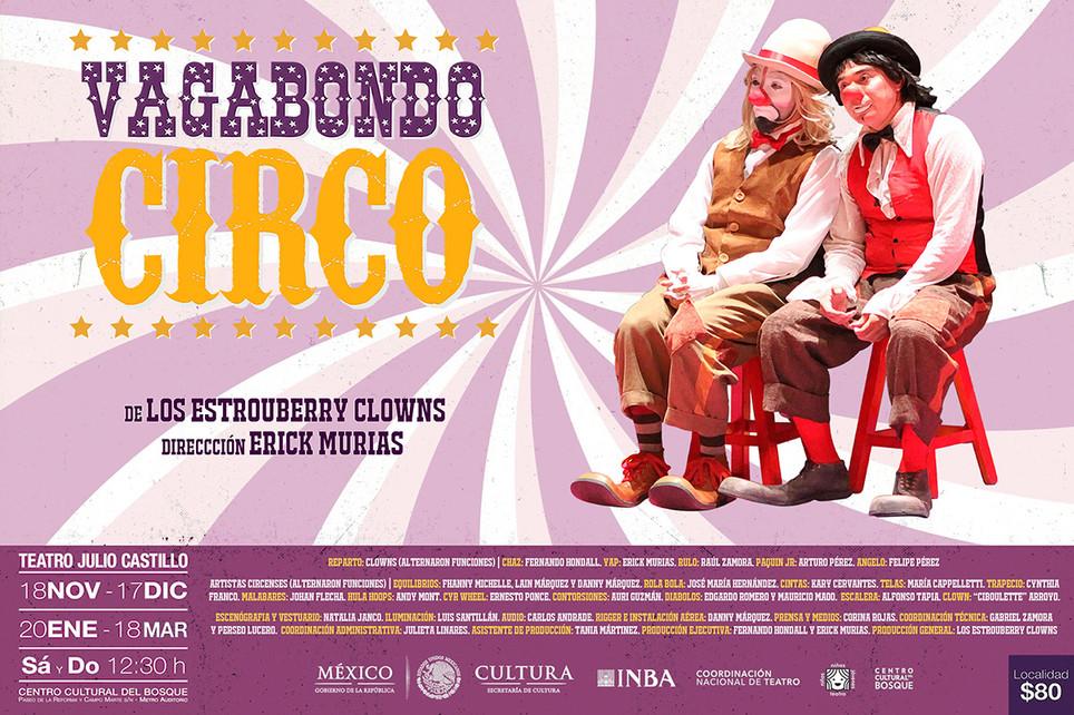 Vagabondo Circo / Temporada INBA 2017 y 2018