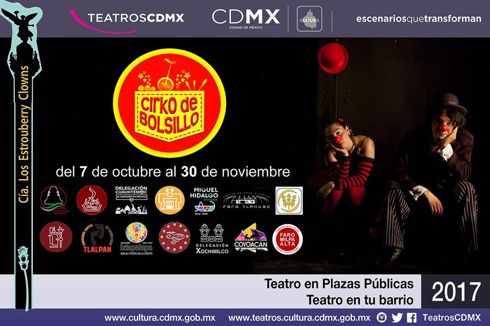 Cirko de Bolsillo / Teatro en Plazas Públicas 2017 de la Secretaría de Cultura de la Ciudad de México