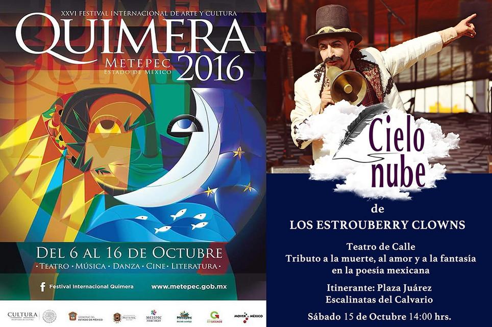 Cielo Nube / XXVI Festival Internacional de Arte y Cultura Quimera 2016