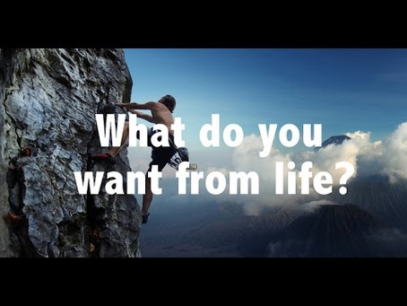What do you want in this life?