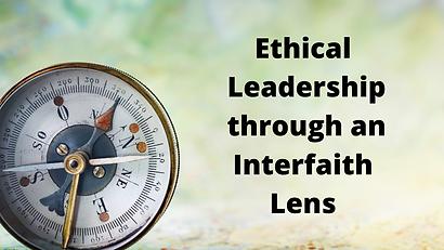 Ethical Leadership through an Interfaith