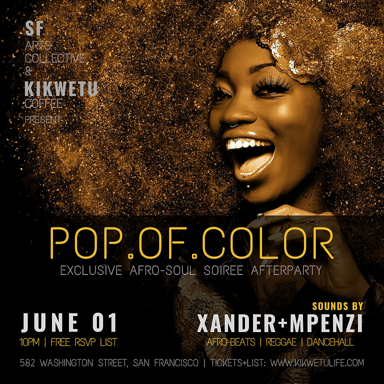 POP.OF.COLOR   Exclusive Afro-Soul Soiree After-Party
