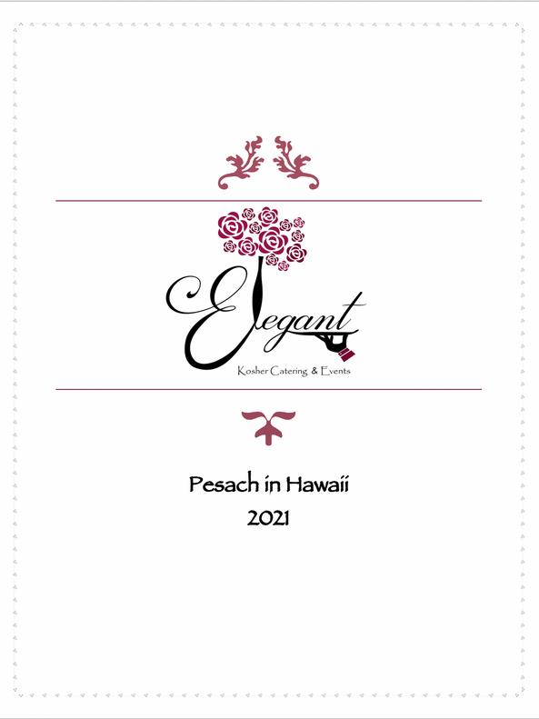 Pesach in Hawaii Menu 2021