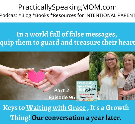Val & Abby Share Keys to Waiting with Grace, It's a Growth Thing! Episode 96